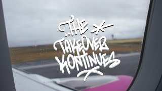 The Takeover Kontinues X European Cities