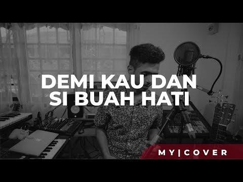 Demi Kau Dan Si Buah Hati - Pance F. Pondaag (Cover)  By My Marthynz