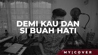 Download Lagu Demi Kau Dan Si Buah Hati - Pance F. Pondaag (Cover)  by My Marthynz mp3