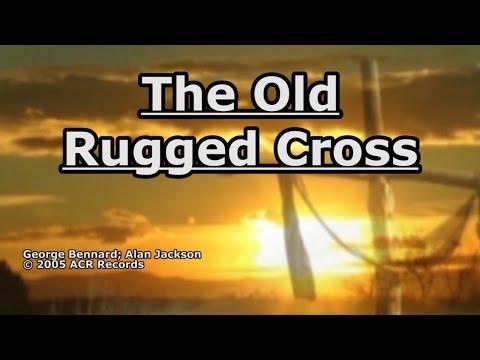 The Old Rugged Cross - Alan Jackson - Lyrics