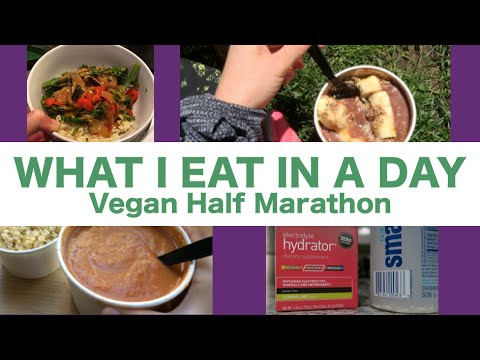 WHAT I EAT IN A DAY #1: Vegan Half Marathon Training