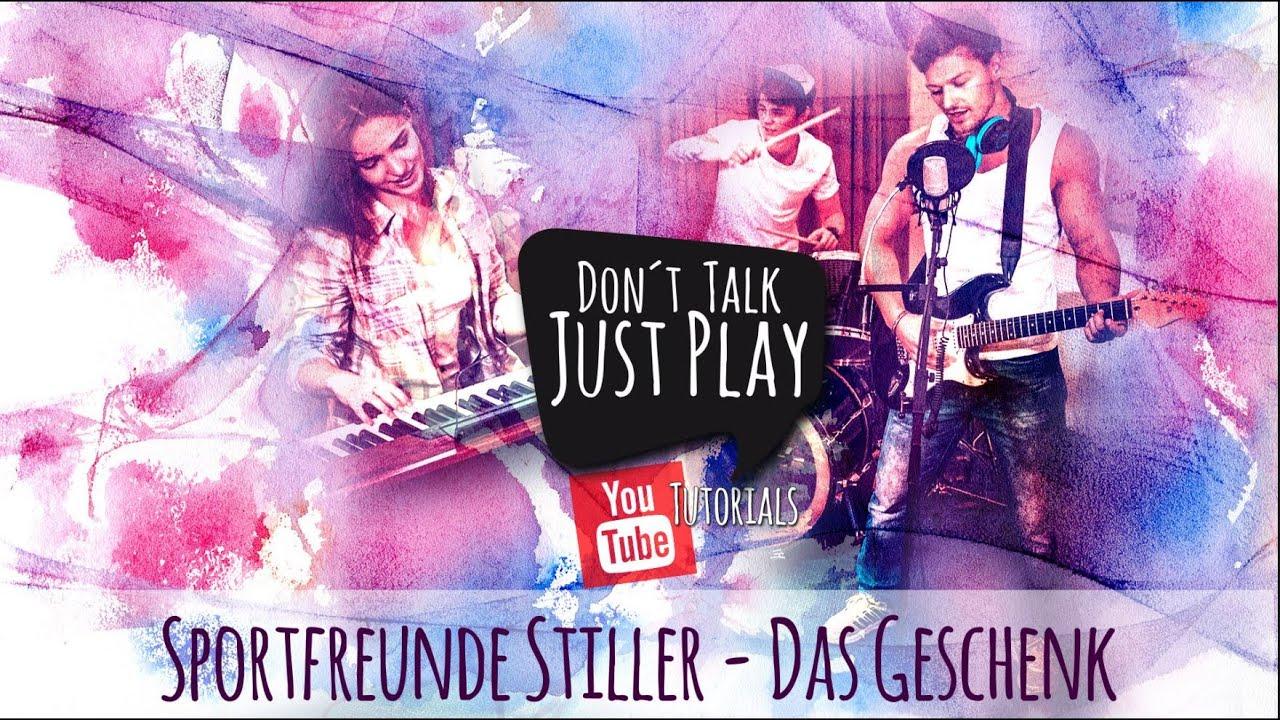 Sportfreunde Stiller Das Geschenk Gitarrentutorial Lyricsvideochordstabsguitarpro