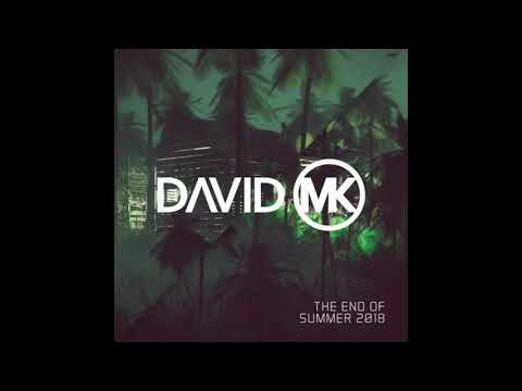 David MK - The End Of The Summer 2018 Mp3