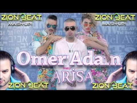 Arisa Feat. Omer Adam - Tel Aviv 2013 (Zion Beat Mash-Up!)