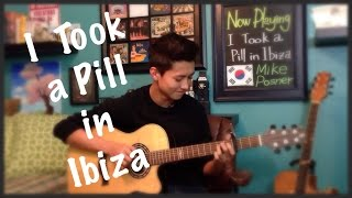 Mike Posner - I Took a Pill in Ibiza - Cover - (Fingerstyle Guitar)
