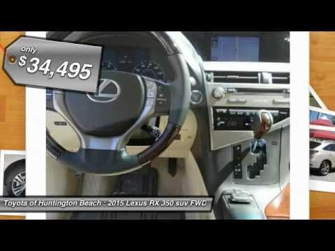 2015 Lexus RX 350 Toyota Of Huntington Beach 370222