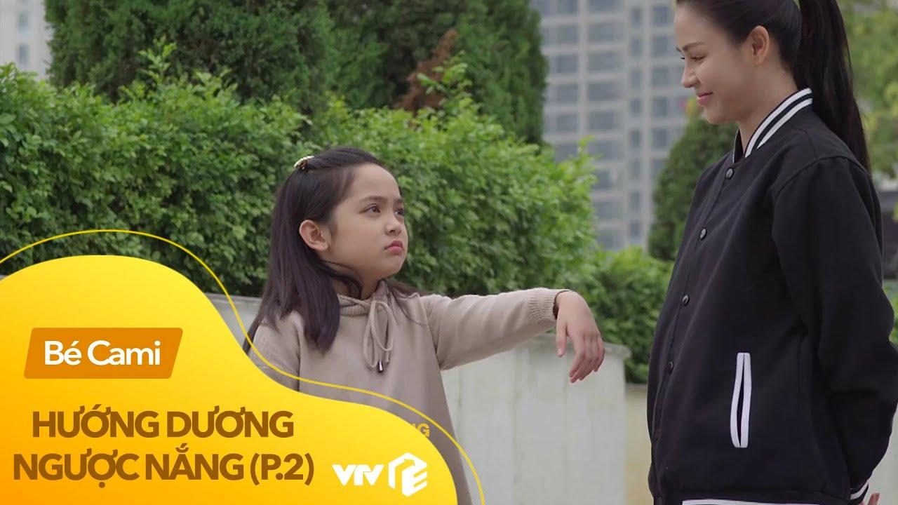 Hướng dương ngược nắng (phần 2) | Những khoảnh khắc đáng yêu của 'con gái'  Việt Anh - bé Cami - YouTube
