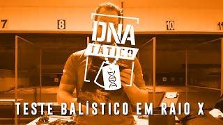 TESTE BALÍSTICO EM RAIO X - DNA TÁTICO #63