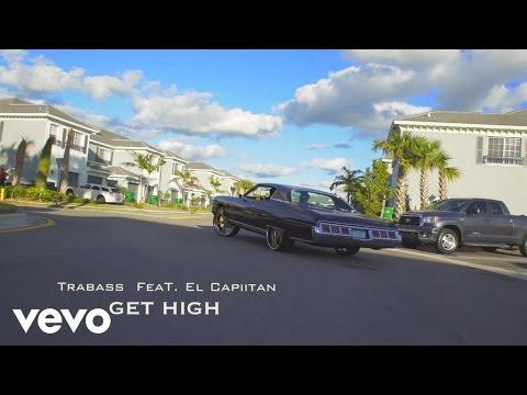 Trabass - Get High feat. El Capiitan (Official Video)