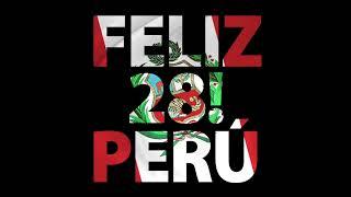 Feliz 28 Perú! - Varios Artistas (Full Album)