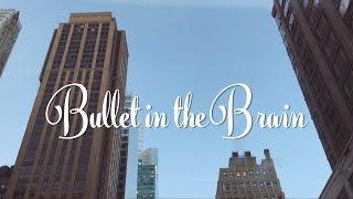 The Black Keys - Bullet in the Brain