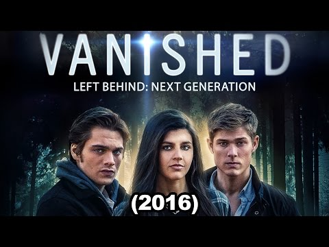 Vanished: Left Behind: Next Generation (2016) (CN Films)