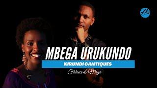 MBEGA URUKUNDO (Oh Love of God) No 354 Kirundi Cantiques by Fabrice and Maya