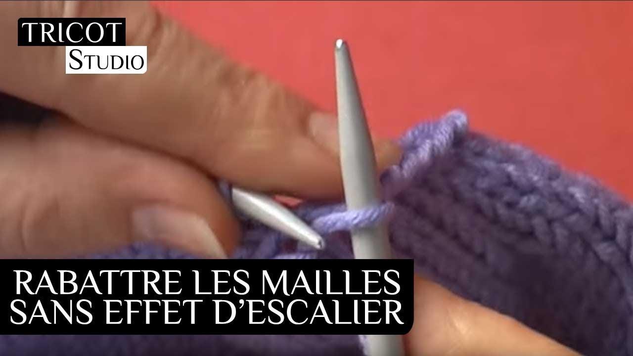 Tricot Rabattre Des Mailles Sans Effet D Escalier Youtube