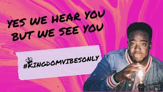 Yes We Hear You, But We see you | Kingdom Vibes Only | (Part 2) | Jerry Flowers