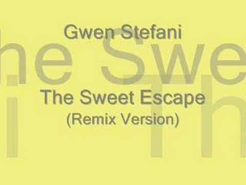 The Sweet Escape Remix