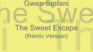 The Sweet Escape (Remix)