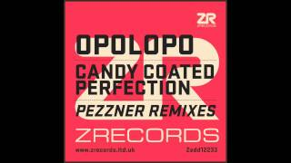 Opolopo - Candy Coated Perfection feat. Sacha Williamson (Pezzner Solar Dub)