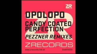 Opolopo - Candy Coated Perfection feat. Sacha Williamson (Pezzner Solar Dub)