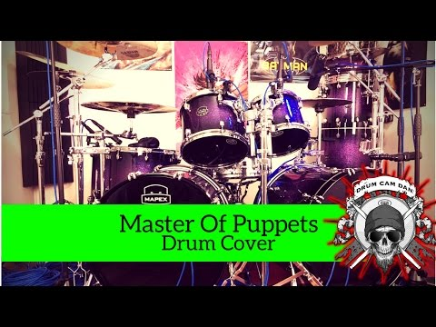Metallica - Master Of Puppets - Drum Cover by Drum Cam DAN
