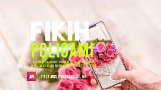 Fikih Poligami #22 [ Dua Istri…