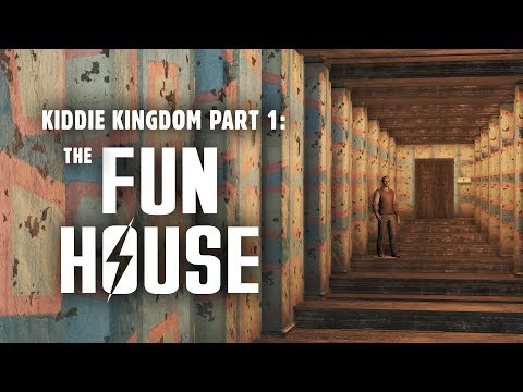 Kiddie Kingdom Part 1: The Fun House - Fallout 4 Nuka World