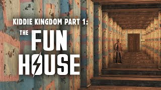 Kiddie Kingdom Part 1: The Fun House - Fallout 4 Nuka World Lore
