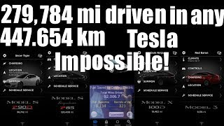 279,784 miles in any Tesla - Impossible!