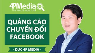 Quảng cáo chuyển đổi Facebook - Facebook marketing - Facebook ADS | Đức 4P Media