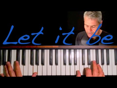 "How to REALLY play ""Let It Be"" by Paul McCartney / The Beatles"