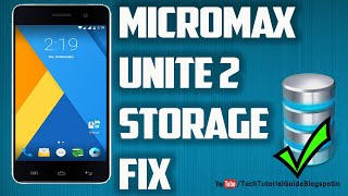 How To Fix Storage Problem On Micromax Unite 2 A106 Lollipop[ 2017]