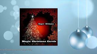 Roger Williams Magic Christmas Carols