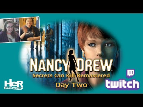 Nancy Drew: Secrets Can Kill REMASTERED [Day Two: Twitch] | HeR Interactive
