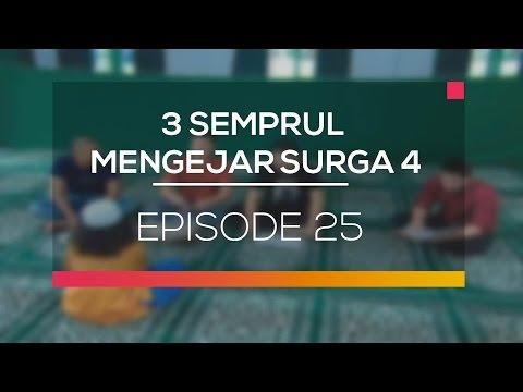 3 Semprul Mengejar Surga 4 - Episode 25