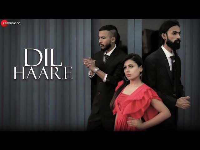 Dil Haare - Official Music Video |Kabir -Athar| Director Inder| Gitanjali Pathak