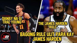 BAGONG RULE ULIT PARA KAY JAMES HARDEN?! DAMAY NA SI TRAE YOUNG