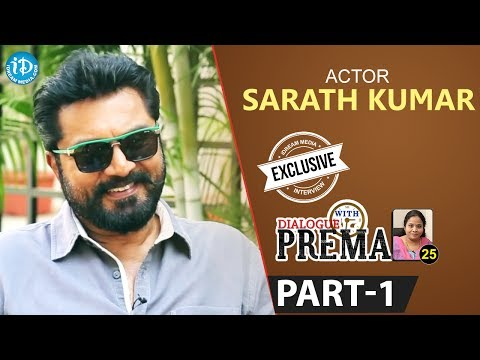 Actor Sarath Kumar Exclusive Interview Part #1 || Dialogue With Prema | Celebration Of Life