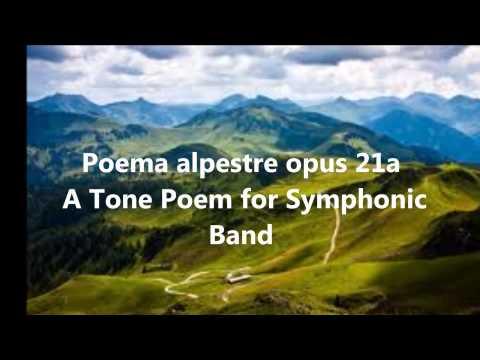 Poema alpestre opus 21a; A Tone Poem for Symphonic Band by Franco Cesarini
