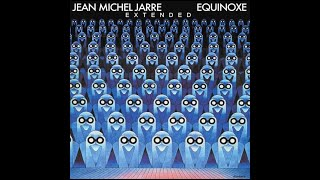 J.-M. Jarre - Equinoxe (extended)