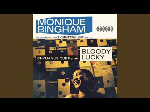 Bloody Lucky (Chymamusique Remix)
