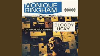Bloody Lucky (Chymamusique Remix)