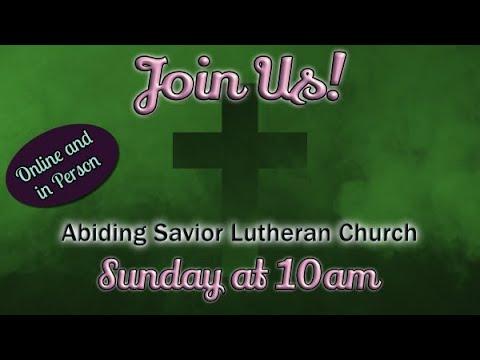 Abiding Savior Lutheran Church - 15th Sunday after Pentecost