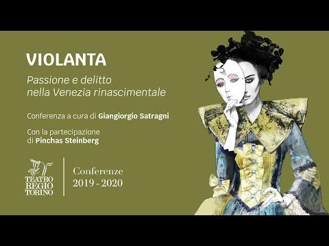 Violanta - Passione e delitto nella Venezia rinascimentale // Conferenze 2019-2020