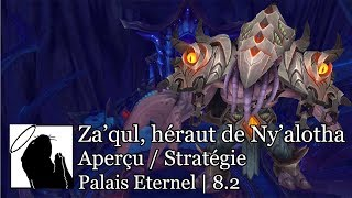 Za'qul, héraut de Ny'alotha - Aperçu / Stratégie (Normal & Héroïque)