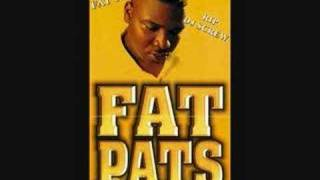 Fat Pat Too Much Lean In My Cup