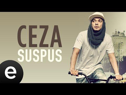 Ceza - Suspus - Official Audio #suspus #ceza - Esen Müzik