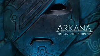 Arkana - Umi and the Serpent (Official Visualizer)