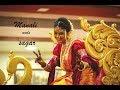 Saaj Hyo Tuza     ( Manali Weds Sagar) Marathi  Wedding Highlights