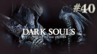 Dark Souls [] Part 40