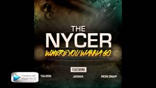 The Nycer feat. Taleen, Jagwa & Iron Snap - Where You Wanna Go (Club Mix)